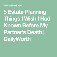 5 estate planning things to know before your partner's death: Funeral Planning Checklist, Retirement Planning, Retirement Strategies, Retirement Cards, Financial Tips, Financial Planning, Family Emergency Binder, When Someone Dies, Last Will And Testament