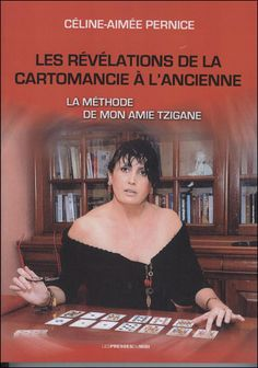 Les révélations de la cartomancie à l'ancienne Céline-Aimée Pernice