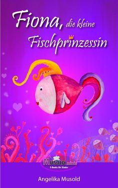 Fiona, die kleine Fischprinzessin