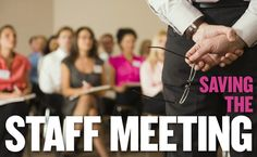 ASCD author Jeffrey Benson shares 4 simple rules for saving your staff meeting on Scholastic Administrator. #EdAdmin #Principals #Leadership