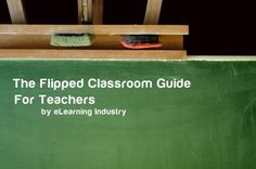The Flipped Classroom Guide for Teachers