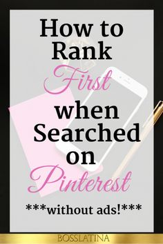 How to Rank First on Pinterest - BossLatina