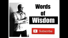 Words of Wisdom Part One - Law of Attraction