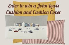 Enter my latest competition to win a John Lewis Cushion and Cushion Cover Competitions Uk, Interesting Information, John Lewis, Giveaway, Bedding, Cushions, Lingerie, Cover, Blog