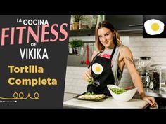 Tortilla completa (Fitness) - Vikika - Verónica Costa - Video receta - Canal Cocina