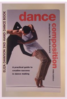 Book Description Publication Date 21 Jun 2004 ISBN-10 0713668245 ISBN-13 978-0713668247 Edition 5th Revised edition Dance composition - the