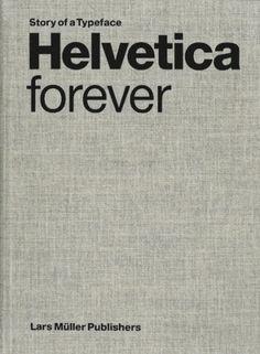 Helvetica Forever #typography #helvetica #bookcover #retro