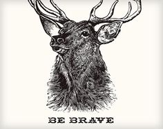 Be Brave Deer Print Woodland Animal Decor by SweetPeonyPress - Dad