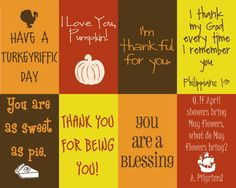 Lunchbox notes for Thanksgiving. Sweet. Yep, I still put notes in my 11yr old's lunch sometimes. He would love this!