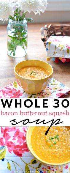 This Whole 30 soup is incredible! The bacon in this soup gives it a smoky taste, and the butternut squash is very creamy, despite it having NO dairy.