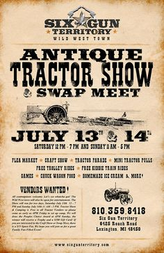 Step into a wild west town and enjoy the day. Not only will there be plenty of antique tractors on display but there will also be a parade of them and mini tractor pulls. - See more at: http://www.bluewater.org/event/antique-tractor-show-swap-meet/