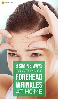 The wrinkles on forehead may seem to be immovable in the beginning, but you can fight them off with time and patience. Here are some simple tips for you that would surely come in handy when you are looking for natural means to remove wrinkles. #wrinkles