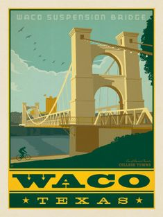 Baylor University students, families, fans, and alumni are sure to recognize this classic scene of the Waco Suspension Bridge! Waco Suspension Bridge, Voyage Usa, Waco Texas, Baylor University, Vintage Travel Posters, Poster Vintage, Vintage Signs, George Washington Bridge, United States Travel