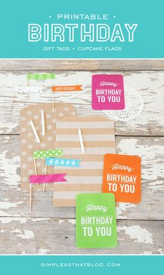 Printable gift tags and cupcake flags PLUS 7 more coordinating birthday printables