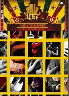 Noticias y comentarios del mundo del tango. News and comments from the world of tango. It is updated constantly and publication record preserved in its pages. Tango, Popular, World, Movies, Movie Posters, February, Report Cards, Culture, Activities