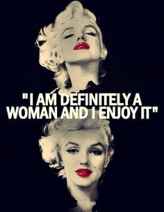 quote by Marilyn Monroe - There is nothing weak about being feminine on the contrary it takes great strength to have the posture of a lady.