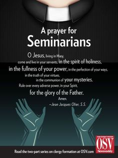 Please join us in prayer for our seminarians.