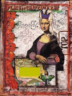 Mona Envelope (Mail Art) -- Mona Lisa from Land of Nod. Top border and crown from tumblefish deviant scrap, artchix label. Rubber stamps, paint, pencil, crayon, marker, gesso. -- Flickr - Photo Sharing!