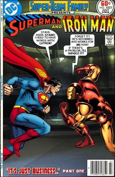 """Super-Team Family: The Lost Issues!: Superman and Iron Man in """"It's Just Business..."""" (Part One)"""