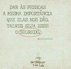 Esse é o segredo ✌