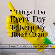 7-things-i-do-every-day-to-keep-my-house-clean