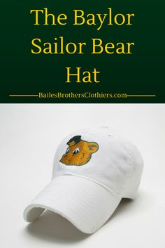 e8e7c9b6762 The White Sailor Bear Hat from Bailes Brothers. Perfect for any Baylor fan!