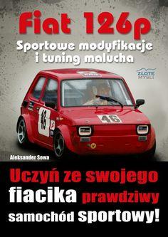 biały fiat 126p - Szukaj w Google German Style, Fiat 126, Car Tuning, Cars, Vehicles, Google, Autos, Automobile, Tuner Cars