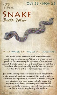 added for November Native American birth totem/zodiac-animal- The Snake