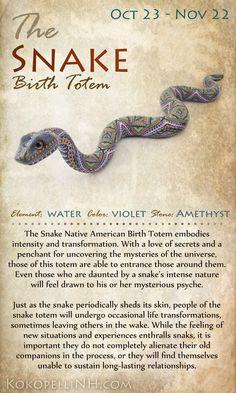 added for November Native American birth totem/zodiac-animal- The Snake
