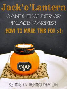"""Make this easy pumpkin jar candleholder and place-marker for just $1 as part of a series about """"how to decorate for fall on a budget"""" with TheDomesticHeart.com"""