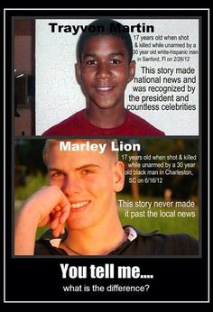 an image meme has been making the rounds on social media that compares Martin's death to the June 2012 shooting of local 17-year-old Marley Lion