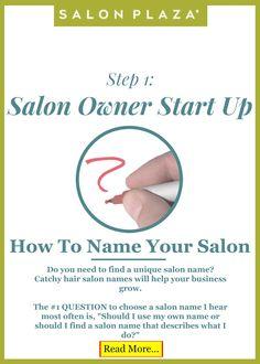 Salon Owner Startup: Step 1 -- How to name your salon. blog.SalonPlaza.com