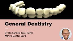 Why General #Dentistry Is Necessary #dentalcare
