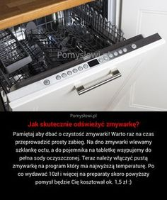How to effectively refresh the dishwasher? How to effectively refresh the dishwasher?