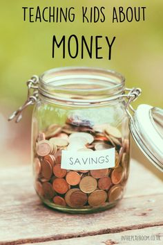 Teaching kids about money. Ideas for each age group
