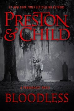 Review: Bloodless Book Club Books, New Books, Preston Child, Challenging Puzzles, Best Mysteries, Thing 1, Mystery Series, Mystery Thriller, Online Library