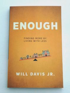 Amy's Corner: Enough by Will Davis Jr.  I want to read this!