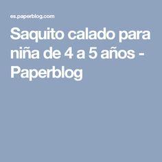 Saquito calado para niña de 4 a 5 años - Paperblog