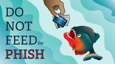 Phishing Scams: Don't Take the Bait