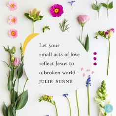 Let your small acts of love reflect Jesus to a broken world. Bible Verses Quotes, Faith Quotes, Scriptures, Wisdom Quotes, Cool Words, Wise Words, Love One Another Quotes, Acts Of Love, God Is Good