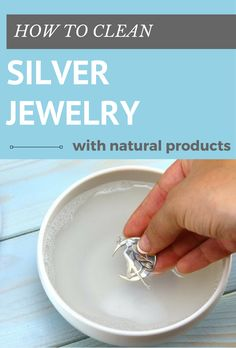 How To Clean Silver Jewelry With Natural Products - Cleaning-Ideas.com