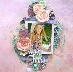 Love today layout using Celebr8 Daydreams paper and 2Crafty Chipboard