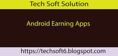 Android Earning Apps Free Download Here || 2018 Apk