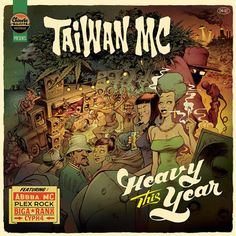 Taiwan MC / Heavy This Year / Chinese Man