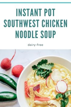 Instant Pot Southwest Chicken Noodle Soup - Its a Hero Barbecue Recipes, Crockpot Recipes, Soup Recipes, Dinner Recipes, Healthy Recipes, Drink Recipes, Hamburger Recipes, Chicken Recipes, Southwest Chicken