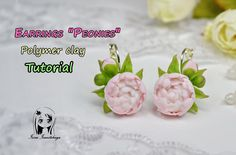 Earrings Peonies ✿ Polymer clay Tutorial (fimo)
