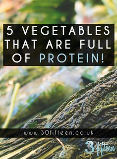 5 Vegetables that contain high amounts of protein  Protein sources  30Fifteen | Health | Wellness | Diet | Nutrition | Vegetables | Protein | Lifestyle | Food | Recipes | Blog
