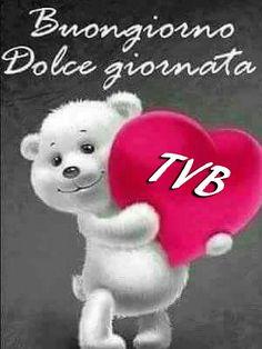 Buon giorno tvb