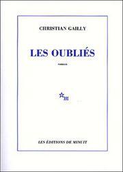 Christian Gailly, Les oubliés