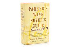 Parker's Wine Buyer's Guide, 7th Ed. on OneKingsLane.com